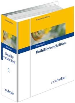 Abbildung von Schadewitz †/ Röhrig †/ Hämmerle / Weise | Beihilfevorschriften - mit Aktualisierungsservice | Loseblattwerk mit 140. Aktualisierung | 2020 | Kommentar