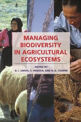 Abbildung von Jarvis / Padoch / Cooper | Managing Biodiversity in Agricultural Ecosystems | 2007