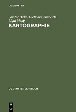 Abbildung von Hake / Grünreich / Meng | Kartographie | 8. vollst. neu bearb. und erw. Aufl. | 2001 | Visualisierung raum-zeitlicher...