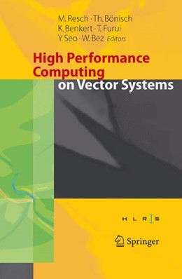Abbildung von Bönisch / Benkert / Furui / Seo / Bez | High Performance Computing on Vector Systems 2005 | 2006 | Proceedings of the High Perfor...