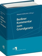 Berliner Kommentar zum Grundgesetz | Friauf / Höfling | Loseblattwerk mit Aktualisierung 02/2018, 2010 (Cover)