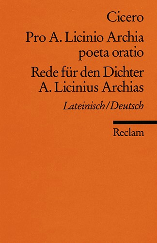 Abbildung von Pro A. Licinio Archia poeta oratio / Rede für den Dichter A. Licinius Archias   1986