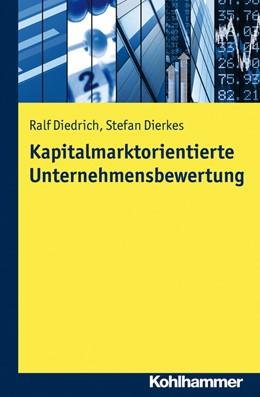 Abbildung von Diedrich / Dierkes | Kapitalmarktorientierte Unternehmensbewertung | 2015