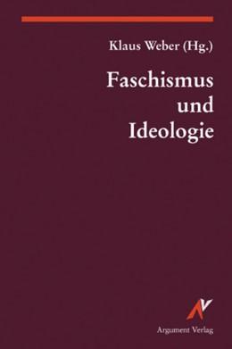 Abbildung von Weber   Faschismus und Ideologie   1. Auflage   2019   beck-shop.de