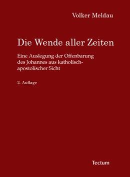 Abbildung von Meldau | Die Wende aller Zeiten | 1. Auflage | 2006 | beck-shop.de
