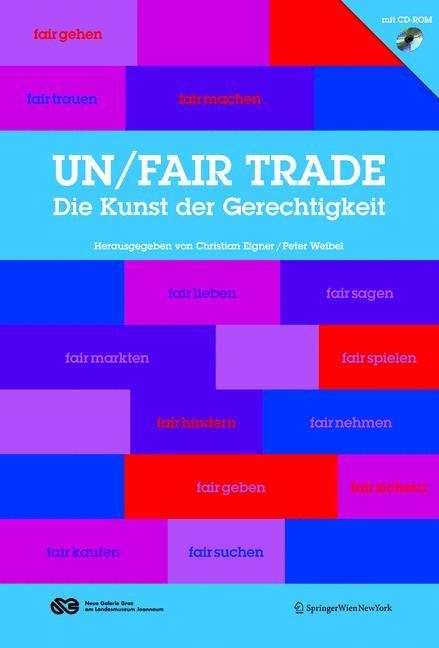 un/fair trade | Eigner / Weibel, 2008 | Buch (Cover)