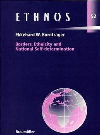Borders, Ethnicity and National Self-Determination | Bornträger, 1999 | Buch (Cover)