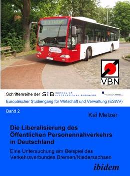 Abbildung von Melzer | Die Liberalisierung des Öffentlichen Personennahverkehrs in Deutschland | 2007 | Eine Untersuchung am Beispiel ... | 2