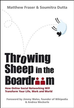Abbildung von Fraser / Dutta | Throwing Sheep in the Boardroom | 1. Auflage | 2008 | How Online Social Networking W...