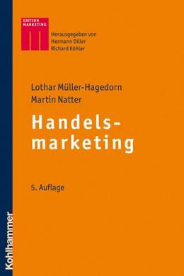 Abbildung von Müller-Hagedorn / Natter   Handelsmarketing   5., aktualisierte Auflage   2011