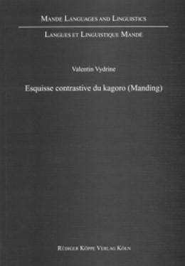 Abbildung von Vydrine | Esquisse contrastive du kagoro (Manding) | 1. Auflage 2001 | 2001 | 4