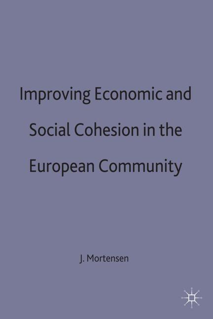 Abbildung von Mortensen | Improving Economic and Social Cohesion in the European Community | 1994 | 1994