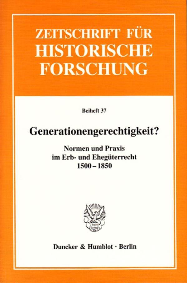 Generationengerechtigkeit?   Brakensiek / Stolleis / Wunder, 2006   Buch (Cover)