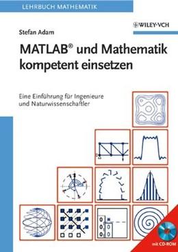 Abbildung von Adam   MATLAB und Mathematik kompetent einsetzen   2006   Eine Einführung für Ingenieure...