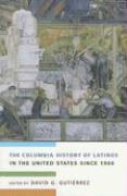 Abbildung von Gutiérrez | The Columbia History of Latinos in the United States Since 1960 | 2006