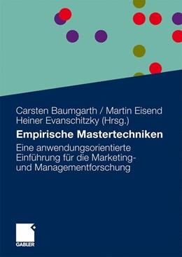 Abbildung von Baumgarth / Eisend / Evanschitzky | Empirische Mastertechniken | 2009 | 2009 | Eine anwendungsorientierte Ein...