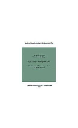 Abbildung von Schreiber / Stimpfle | Johannes aenigmaticus | 2001 | Studien zum Johannesevangelium... | 29
