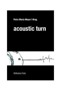 Abbildung von Meyer | Acoustic Turn | 2008