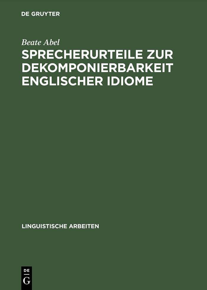 Sprecherurteile zur Dekomponierbarkeit englischer Idiome | Abel | Reprint 2014, 2003 | Buch (Cover)
