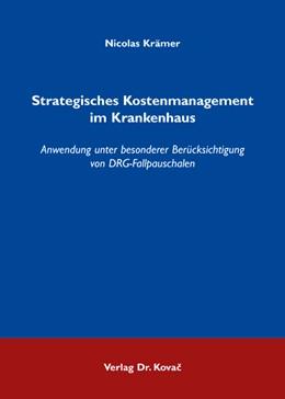 Abbildung von Krämer | Strategisches Kostenmanagement im Krankenhaus | 2009 | Anwendung unter besonderer Ber... | 8