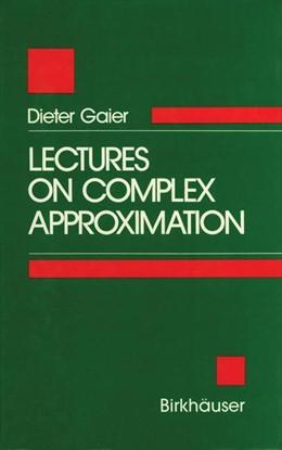 Abbildung von GAIER | Lectures on Complex Approximation | 1987