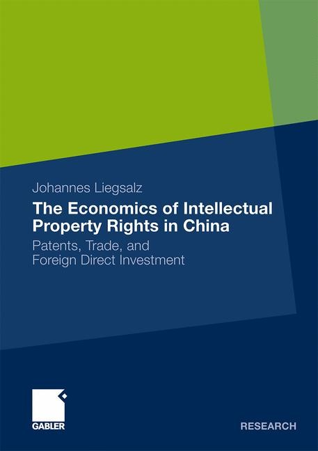 Abbildung von Liegsalz | The Economics of Intellectual Property Rights in China | 2010 | 2010