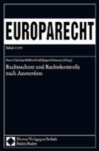 Rechtsschutz und Rechtskontrolle nach Amsterdam | Müller-Graff / Schwarze, 1999 | Buch (Cover)