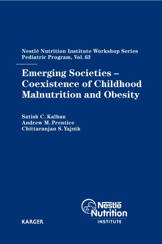 Emerging Societies - Coexistence of Childhood Malnutrition and Obesity | Kalhan / Prentice / Yajnik, 2009 | Buch (Cover)