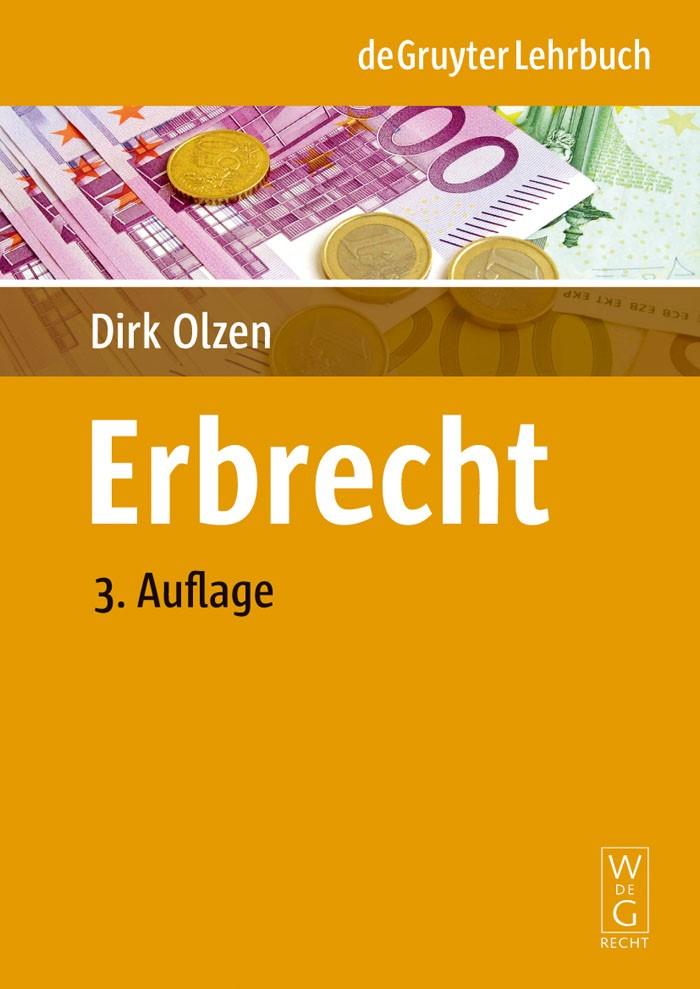 Erbrecht | Olzen | 3., neu bearbeitete Auflage 2009, 2009 (Cover)