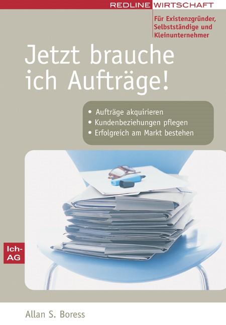 Jetzt brauche ich Aufträge! | Boress, 2005 | Buch (Cover)