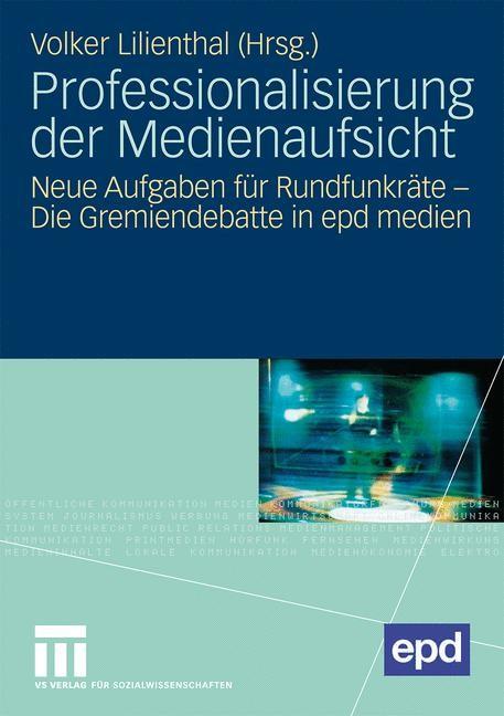 Professionalisierung der Medienaufsicht | Lilienthal, 2009 | Buch (Cover)