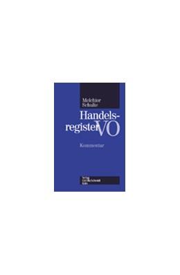 Abbildung von Melchior / Schulte | Handelsregisterverordnung | 2003 | Kommentar