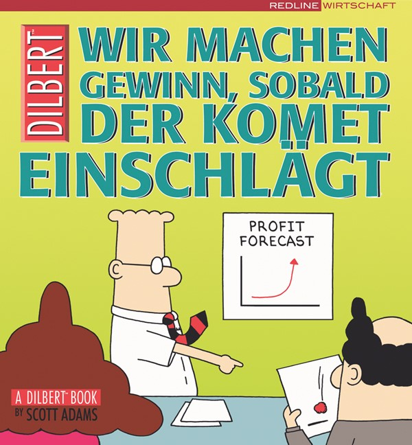 Dilbert - Wir machen Gewinn, sobald der Komet einschlägt | Adams, 2005 | Buch (Cover)