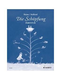 Abbildung von Die Schöpfung | 2006 | Eine musikalische Erzählung üb...