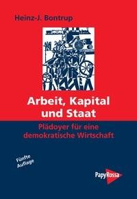 Abbildung von Bontrup   Arbeit, Kapital und Staat   5., durchges. Aufl.   2013