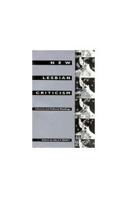 Abbildung von Munt | New Lesbian Criticism | 1993 | Literary and Cultural Readings