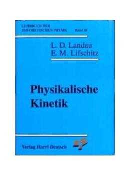 Abbildung von Landau / Lifschitz   Lehrbuch der theoretischen Physik   1990   Band 10: Physikalische Kinetik   10