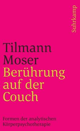 Abbildung von Moser   Berührung auf der Couch   Originalausgabe   2001   Formen der analytischen Körper...   3265