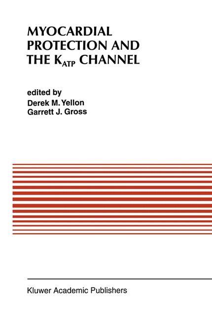 Abbildung von Yellon / Gross | Myocardial Protection and the KATP Channel | 1995 | 1995