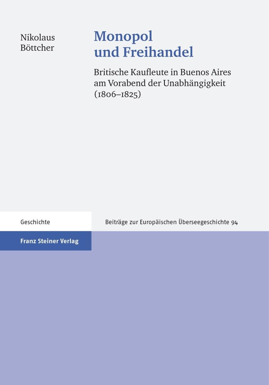 Abbildung von Böttcher | Monopol und Freihandel | 2008