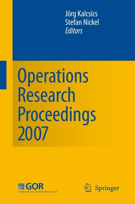 Operations Research Proceedings 2007 | Kalcsics / Nickel, 2008 | Buch (Cover)