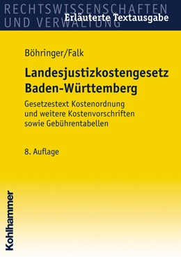 Abbildung von Böhringer / Falk | Landesjustizkostengesetz Baden-Württemberg | 8. Auflage | 2007 | Gesetzestext Kostenordnung und...