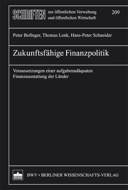 Abbildung von Bofinger / Lenk / Schneider | Zukunftsfähige Finanzpolitik | 2008