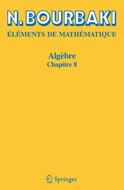 Algèbre | Bourbaki | 2., vollst. überarb. Aufl., 2012 | Buch (Cover)