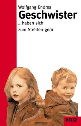 Abbildung von Endres | Geschwister | 1. Auflage | 2005 | beck-shop.de