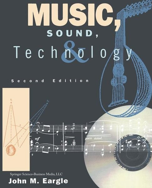 Music, Sound, and Technology | Eargle, 1995 | Buch (Cover)