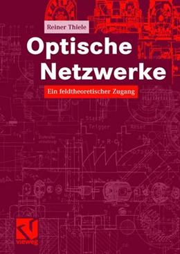 Abbildung von Thiele   Optische Netzwerke   2007   Ein feldtheoretischer Zugang