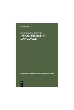 Abbildung von Bousfield / Locher | Impoliteness in Language | 2008 | Studies on its Interplay with ... | 21