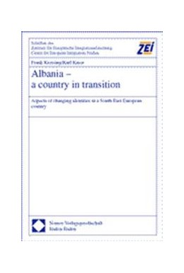 Abbildung von Kressing / Kaser | Albania - a country in transition | 2002 | Aspects of changing identities...