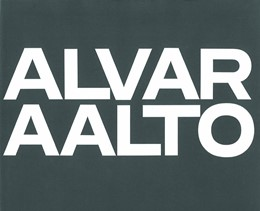 Abbildung von Aalto / Fleig | Alvar Aalto: Das Gesamtwerk / L'œuvre complète / The Complete WorkBand 3 | 2. Aufl. 1984. Nachdruck | 1984 | Band 3: Projekte und letzte Ba...